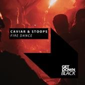 Fire Dance de Caviar