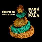 Babá Alapalá de Gilberto Gil