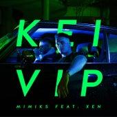 Kei VIP von Mimiks