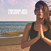 Yoga Music with a Blissful Touch de Relaxing Music (1)