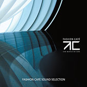 Fashion Café (Sound Selection) by Various Artists