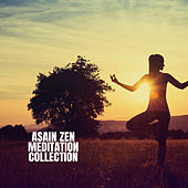 Asain Zen Meditation Collection von Lullabies for Deep Meditation