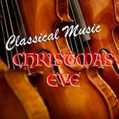 Classical Music Christmas Eve de Various Artists