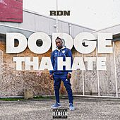 DodgeThaHate by Rdn