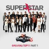 Superstar K6 Top11 Pt. 1 de Various Artists