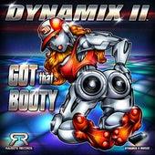 Got That Booty de Dynamix II