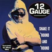 Shake It Round & Round EP de 12 Gauge
