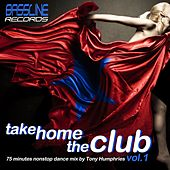 Take Home The Club Vol. 1 (including DJ Mix by Tony Humphries) by Various Artists