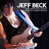 Live And Exclusive From The Grammy Museum von Jeff Beck