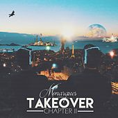 Takeover, Chapter II von The Monarques