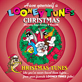 Have Yourself A Looney Tunes Christmas by Bugs Bunny