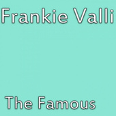 The Famous de Frankie Valli