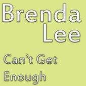 Can't Get Enough von Brenda Lee