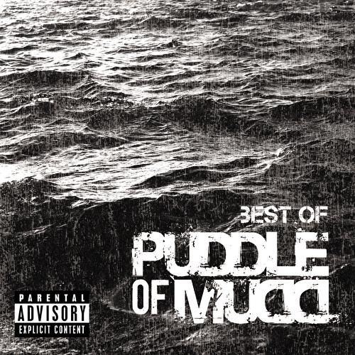 Best Of by Puddle Of Mudd