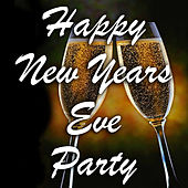Happy New Years Eve Party von Various Artists
