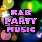 R&B Party Music by Various Artists