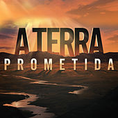 A Terra Prometida de Various Artists
