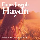 Symphony no. 94 in G major 'Surprise', H. I:94 by Franz Joseph Haydn