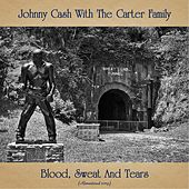 Blood, Sweat And Tears (Remastered 2019) by Johnny Cash