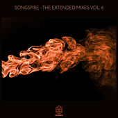 Songspire - The Extended Mixes Vol. 6 by Various Artists