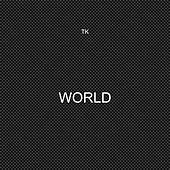 World by TK