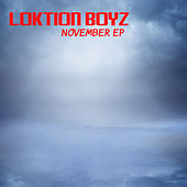 November von Loktion Boyz