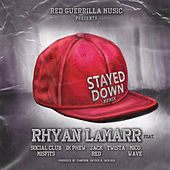Stayed Down Remix by Rhyan LaMarr