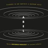 Cuando Ya Me Empiece a Quedar Solo (Universo Paralelo - Sinfónico) de Abel Pintos