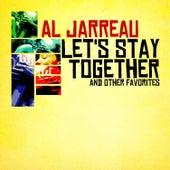 Let's Stay Together & Other Favorites (Digitally Remastered) von Al Jarreau