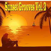 Sunset Grooves, Vol. 3 von Various Artists