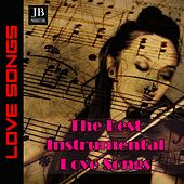 The Best Instrumental Love Songs (Piano, Guitar, Saxophone) de Fly 3 Project