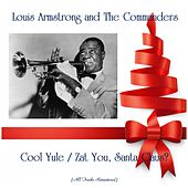 Cool Yule / Zat You, Santa Claus? (All Tracks Remastered) by Louis Armstrong