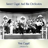 Viva Cugat! (Remastered 2019) by Xavier Cugat & His Orchestra