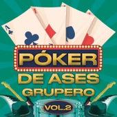 Póker De Ases Grupero Vol. 2 by Various Artists