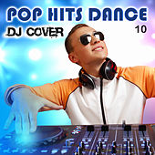 Pop Hits Dance 10 de DJ Cover