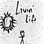 Livin' Life von Sammy Wilk