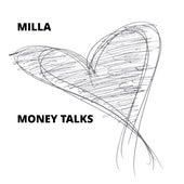 Money Talks de Milla