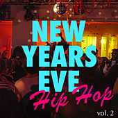 New Years Eve Hip Hop vol. 2 von Various Artists