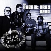 On Air 1986-91 by Robert Cray