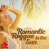 Romantic Reggae In The Sun de Various Artists