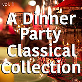 A Dinner Party Classical Collection vol. 1 von Various Artists
