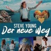 Der neue Weg (Radioversion) by Steve Young