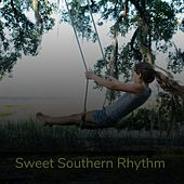 Sweet Southern Rhythm by Jim Reeves, Skeeter Davis, Dale Hawkins, Eddy Arnold, Buck Owens, Val Doonican, The Stanley Brothers, Porter Wagoner, Ernest Tubb, Gene Autry, Joan Baez, Tom Glazer, Johnny Maddox