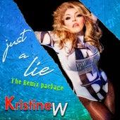 Just a Lie (The Remix Package) de Kristine W.