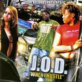 When I Hustle - Single by J.O.D.