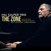 The Zone: Live at the Yardbird Suite de Hal Galper