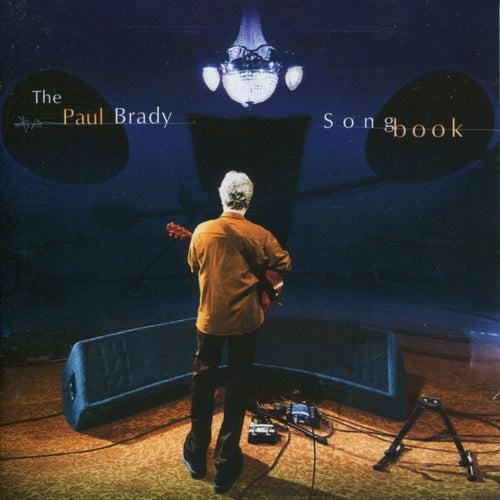The Paul Brady Songbook by Paul Brady
