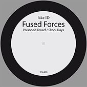 Poisoned Dwarf / Skool Days by Fused Forces