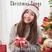 Christmas Songs: The Classic Hits de Various Artists