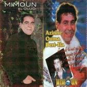 Azinne ouma dert-fia de Mimoun El Oujdi